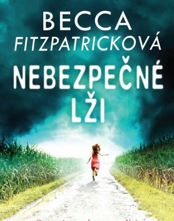 Becca Fitzpatrick - Nebezpečné lži