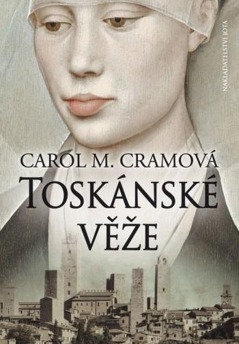 Carol M. Cram - Toskánské věže