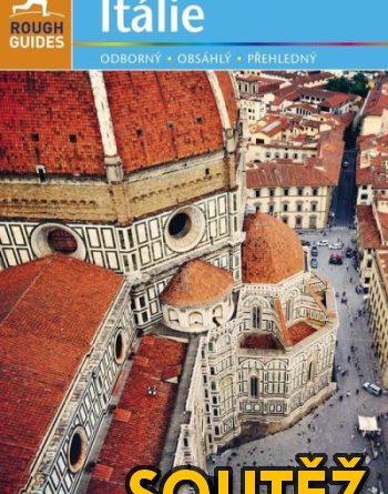 SOUTĚŽ o turistické průvodce - ITÁLIE