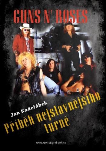 Guns N' Roses - Příběh nejslavnějšího turné