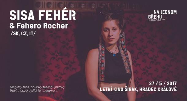 Sisa Fehér & Fehero Rocher