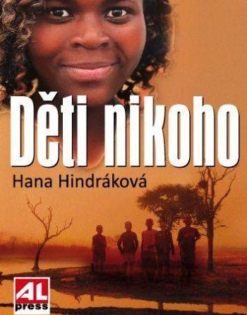 Hana Hindráková - Děti nikoho