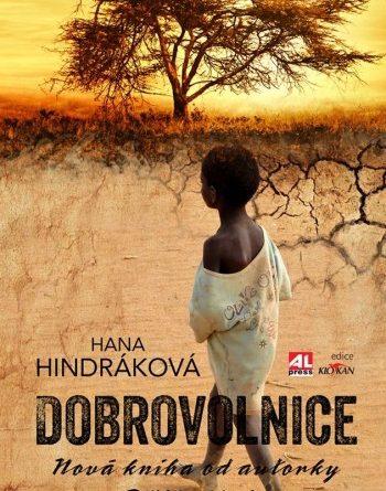Hana Hindráková - Dobrovolnice