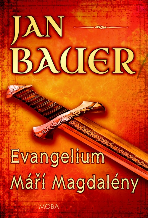 Jan Bauer - Evangelium Máří Magdalény