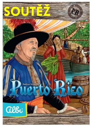 SOUTĚŽ o deskovou hru PUERTO RICO