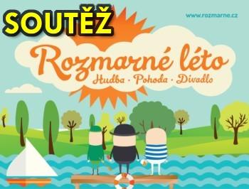 SOUTĚŽ o vstupenky na festival ROZMARNÉ LÉTO