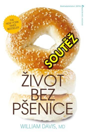 SOUTĚŽ o provokativní knihu Život bez pšenice