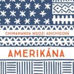 Knižní tip: AMERIKÁNA (recenze knihy)