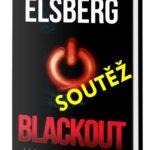 SOUTĚŽ o knižní thriller BLACKOUT – Zítra bude pozdě