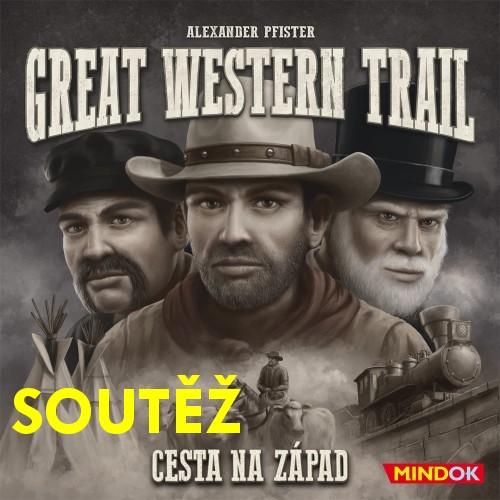 SOUTĚŽ o deskovou hru GREAT WESTERN TRAIL