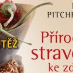 SOUTĚŽ o tři knihy Přírodní stravou ke zdraví