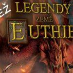 SOUTĚŽ o fantasy hru LEGENDY ZEMĚ EUTHIE