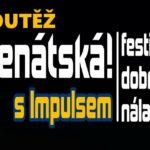 SOUTĚŽ o vstupenky na festival Benátská! s Impulsem