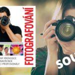 SOUTĚŽ o knihu Fotografování – Podrobný průvodce pro nadšence i začínající profesionály