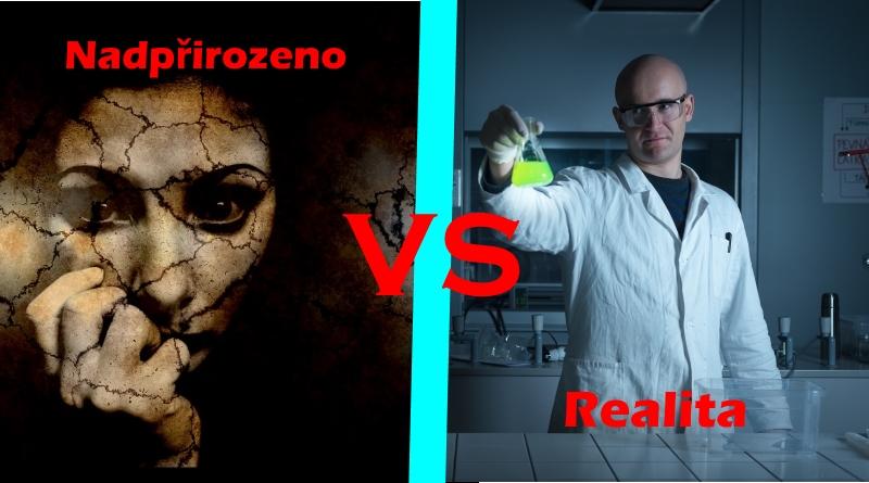 Nadpřirozeno vs Realita