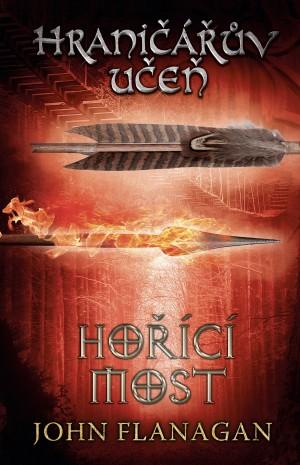 Hraničářův učeň - Kniha druhá - Hořící most