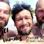 Vandráci / Vagamundos ve Skutči