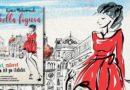 Bella Figura - Jak žít, milovat a jíst po italsku