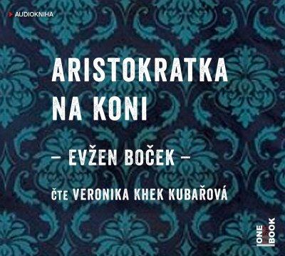 Evzen_Bocek_Aristokratka_na_koni_audio_OneHotBook