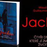 SOUTĚŽ o knihu JACKIE – 4 dny, které jí změnily život