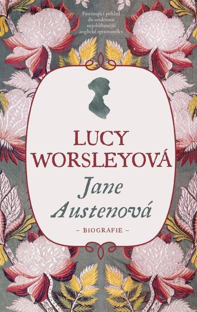 Jane Austenová (Lucy Worsley, Slovart)
