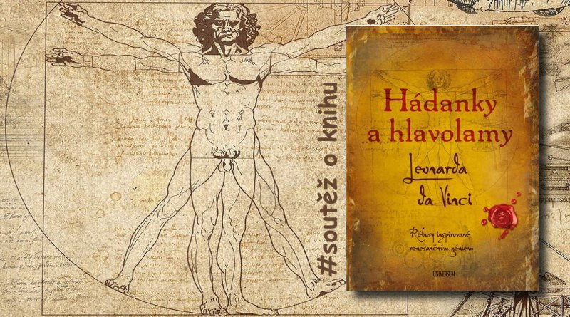Hádanky a hlavolamy Leonarda da Vinci - kniha - soutěž