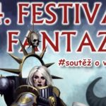 SOUTĚŽ o vstupenky na FESTIVAL FANTAZIE 2019