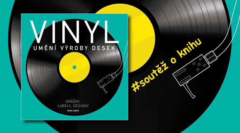 Vinyl - Umění výroby desek - soutěž