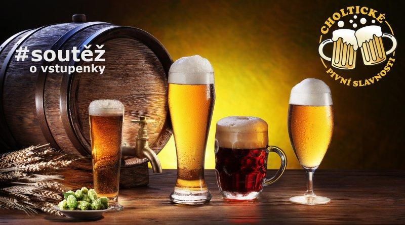 Choltické pivní slavnosti - soutěž o vstupenky
