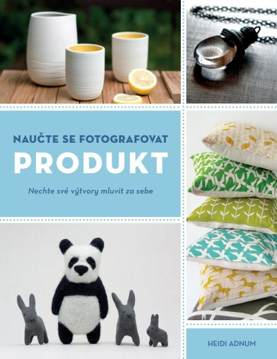 Naučte se fotografovat produkt (Zoner Press)