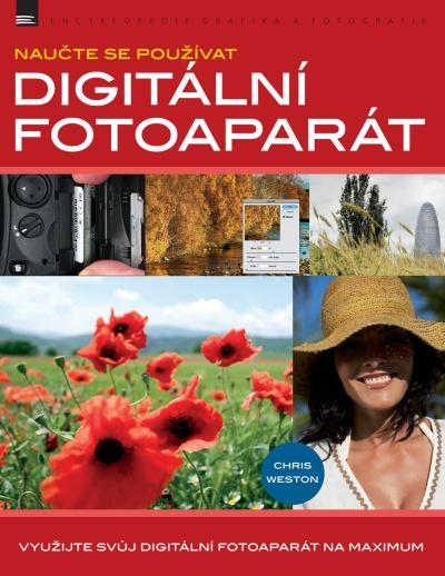 Naučte se používat digitální fotoaparát (Zoner Press)