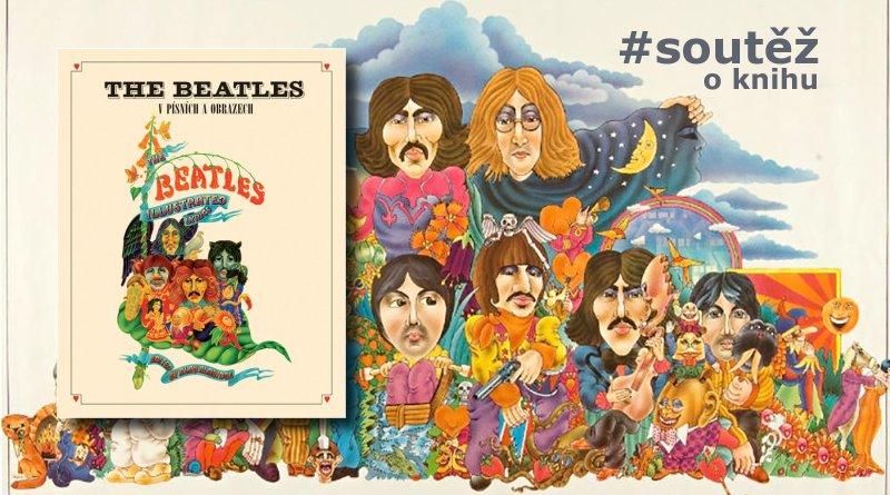 The Beatles v písních a obrazech - soutěž o knihu