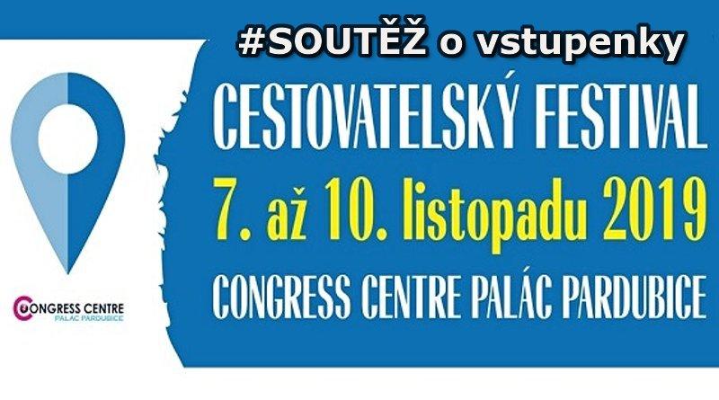 Cestovatelský festival Pardubice 2019 - soutěž o vstupenky