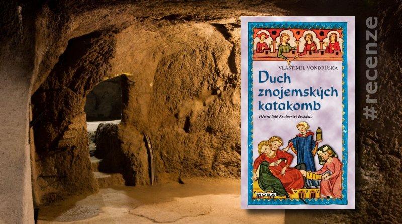 Duch znojemských katakomb - recenze knihy
