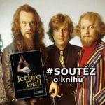 SOUTĚŽ o knihu Jethro Tull – Půlstoletí s kouzelnou flétnou