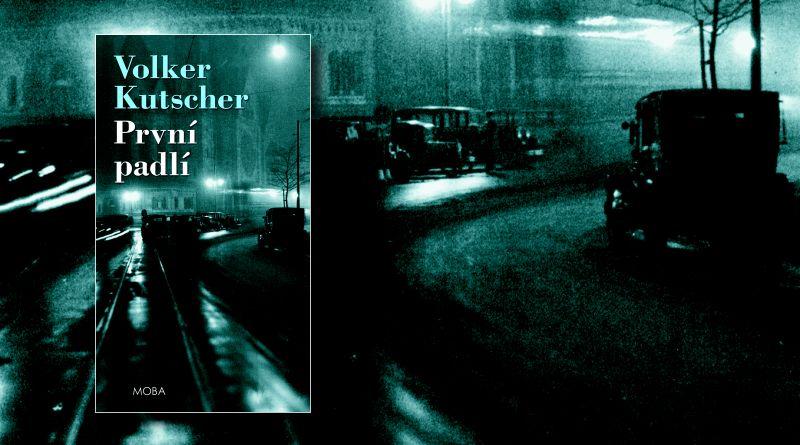 Volker Kutcher - První padlí (MOBA)