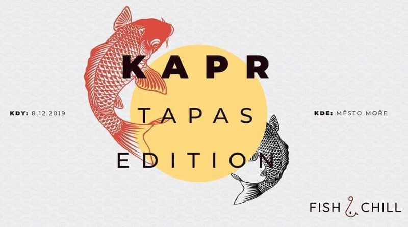 Fish&Chill Kapr Tapas edition
