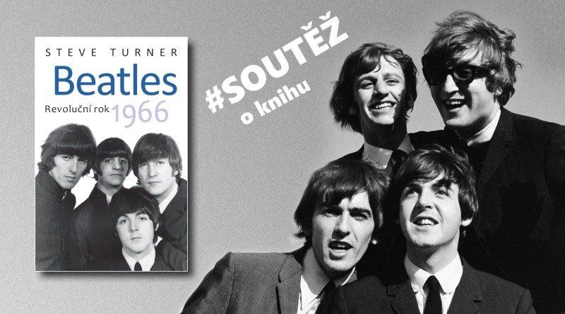 Beatles - Revoluční rok 1966 - soutěž o knihu