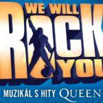 Světová rocková muzikálová senzace s největšími hity skupiny QUEEN