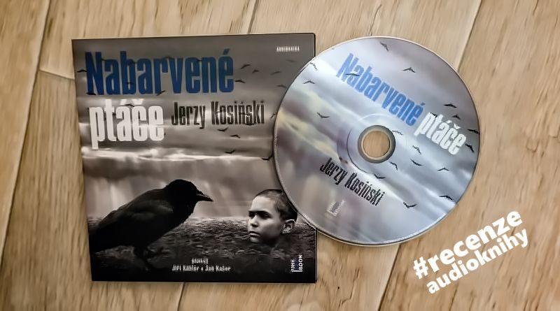 Nabarvené ptáče - recenze audioknihy