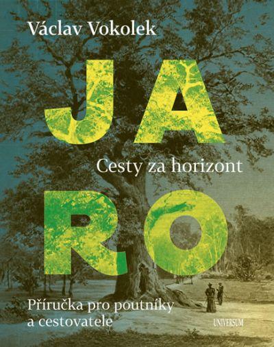 Václav Vokolek - Cesty za horizont - Jaro