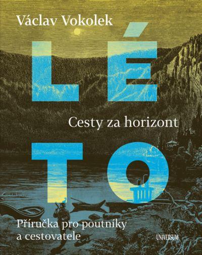 Václav Vokolek - Cesty za horizont - Léto