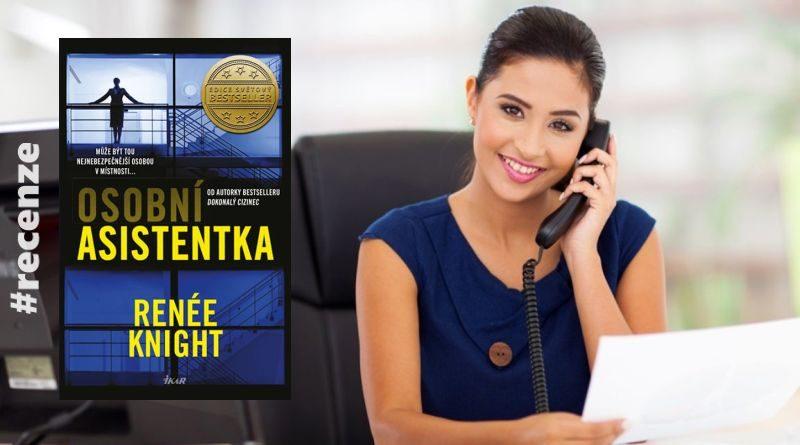 Osobní asistentka (Renée Knight) IKAR