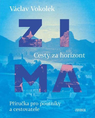 Václav Vokolek - Cesty za horizont - Zima