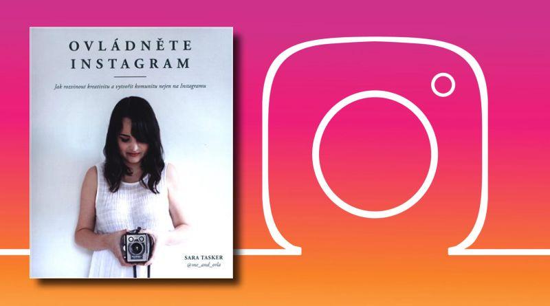 Ovládněte Instagram - soutěž o knihu