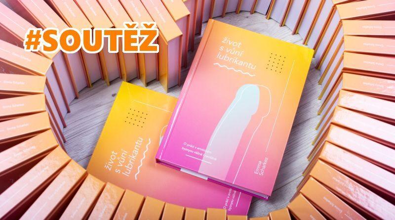 Život s vůní lubrikantu - soutěž o knihu