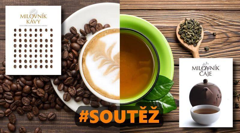 Milovník čaje a kávy - soutěž