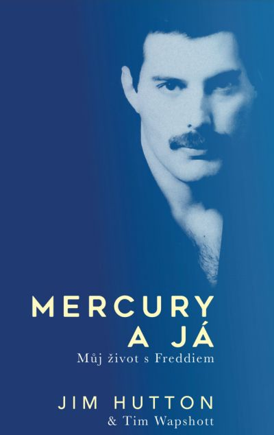 Mercury a já - Můj život s Freddym