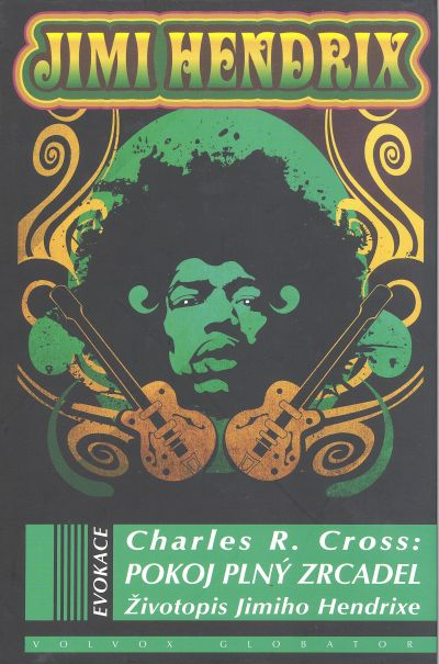 Pokoj plný zrcadel - Životopis Jimmiho Hendrixe