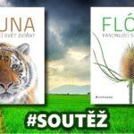 SOUTĚŽ o dvě knihy – FLÓRA a FAUNA